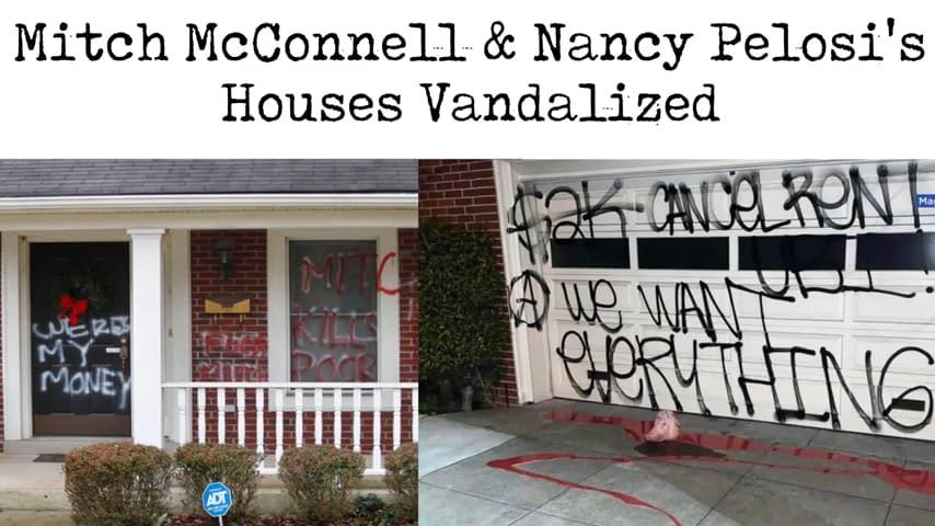 case vandalizzate McConnell e Pelosi